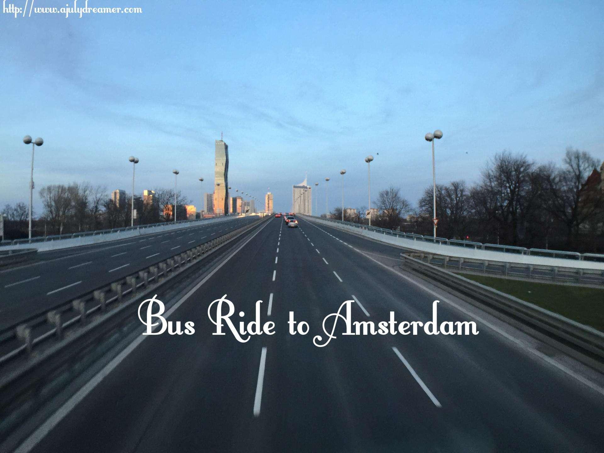 10hr bus ride to Amsterdam