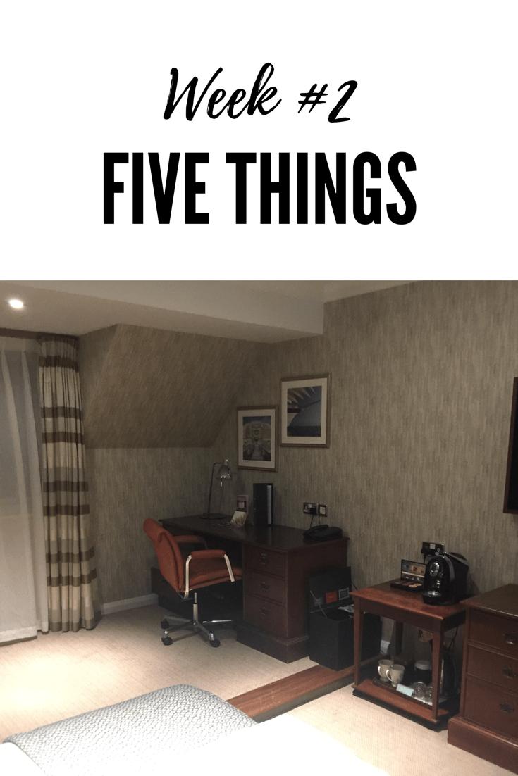 five things week 2