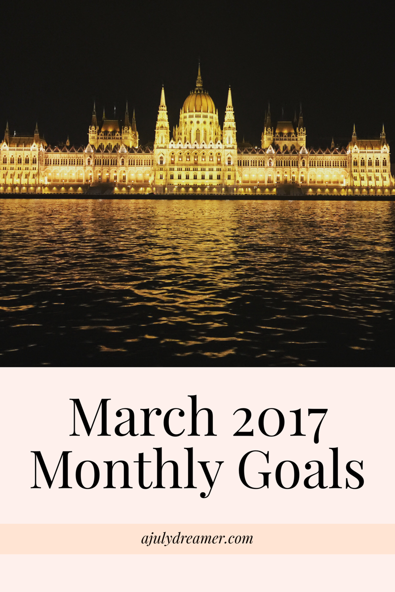 March 2017 monthly goals