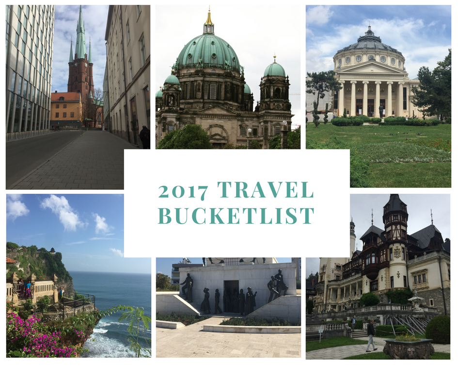2017 Travel Bucketlist {Visit 17 places in 2017} Travels Thus Far