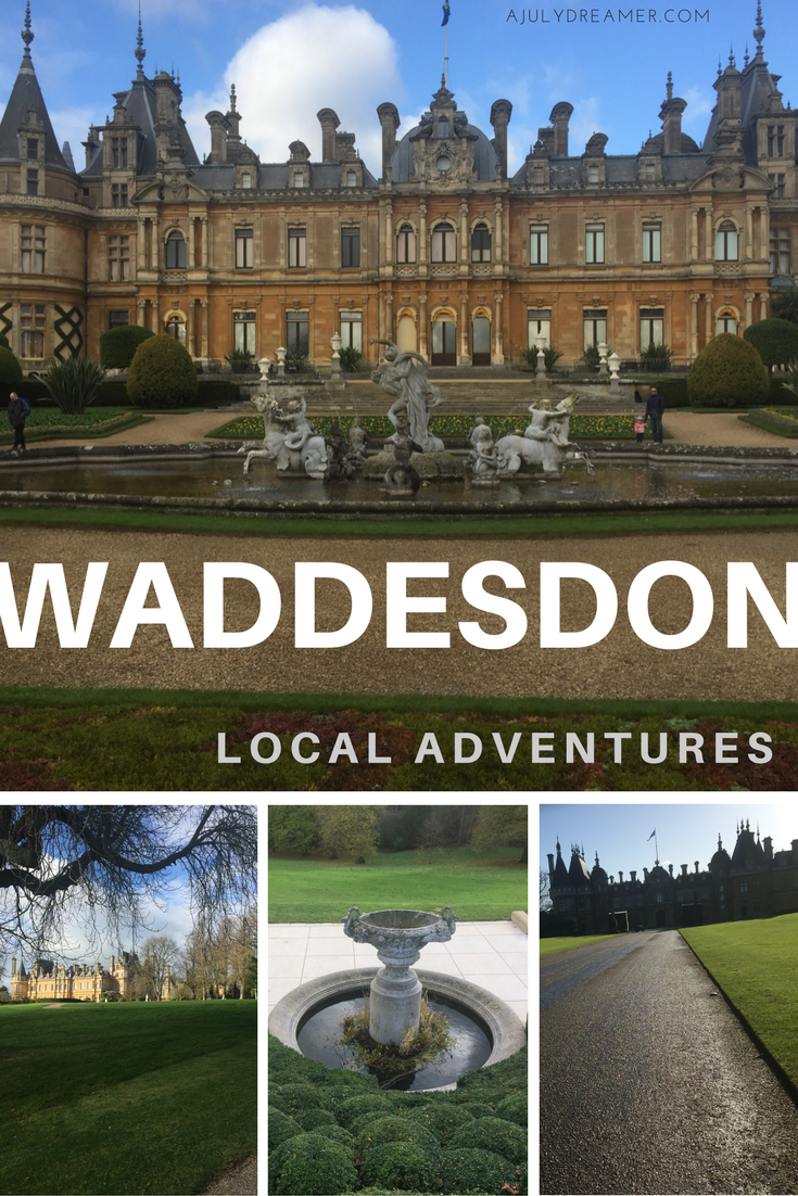 Local Adventures: Waddesdon Manor #localtourist