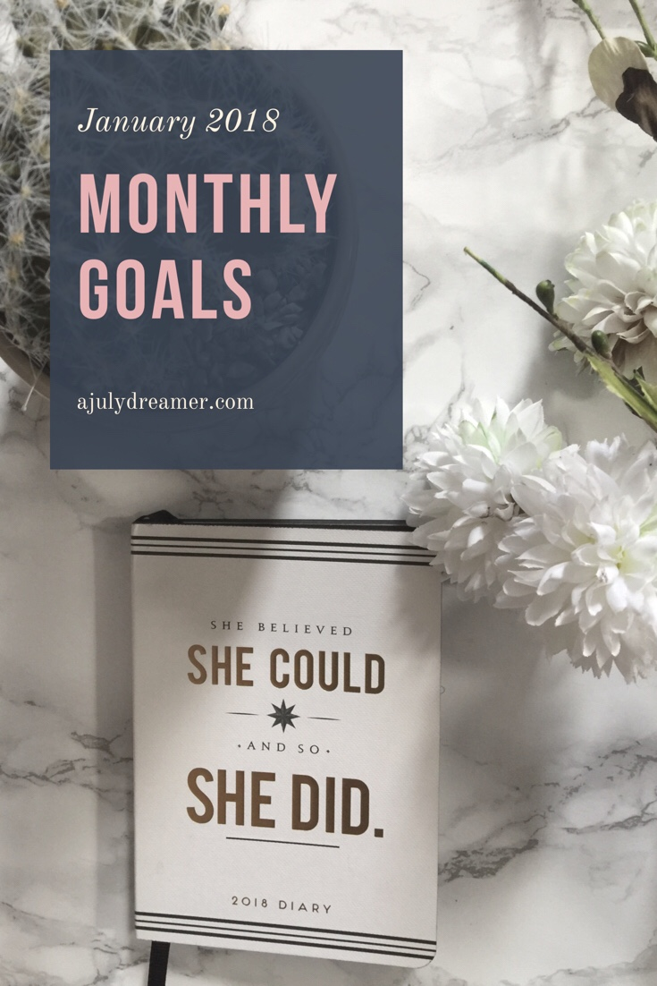 {Monthly Series} January 2018 Goals
