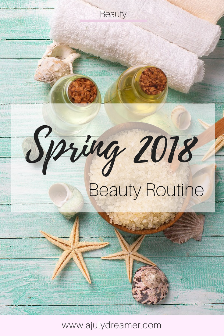 Spring Beauty Routine {2018}