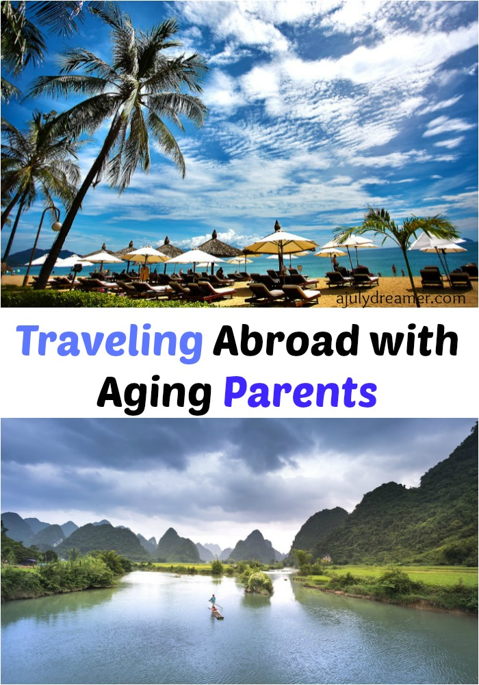 Traveling Abroad with Aging Parents