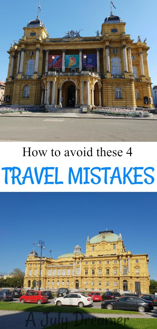 4 Travel Mistakes I Made