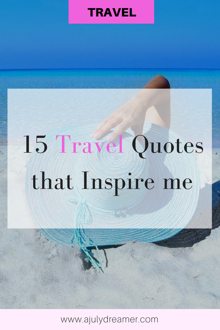 15 Travel Quotes that Inspire me