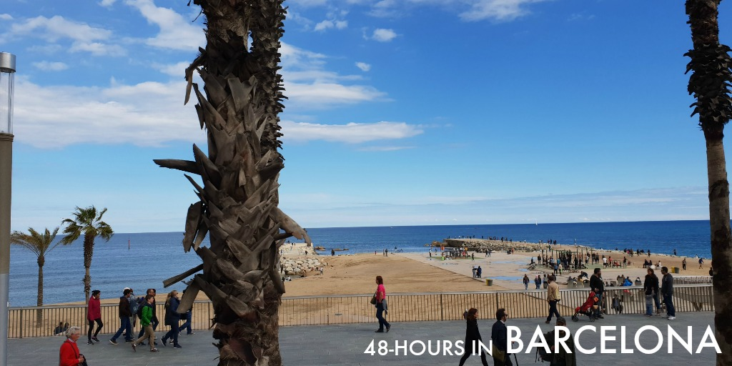 How-to Spend 48-hours in Barcelona
