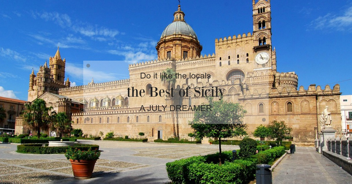Do It Like the Locals: How to Enjoy the Best of Sicily