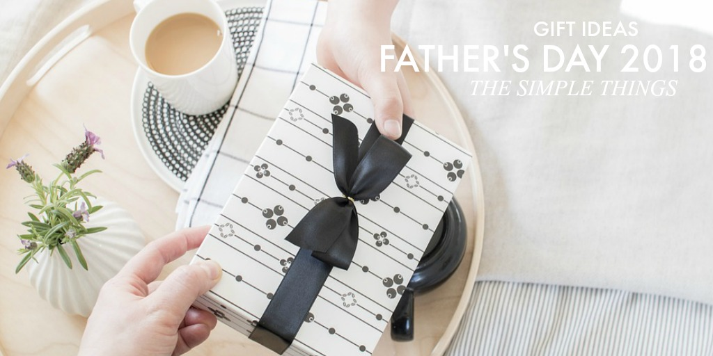 Father's Day Celebrations – 2018 Gift Ideas