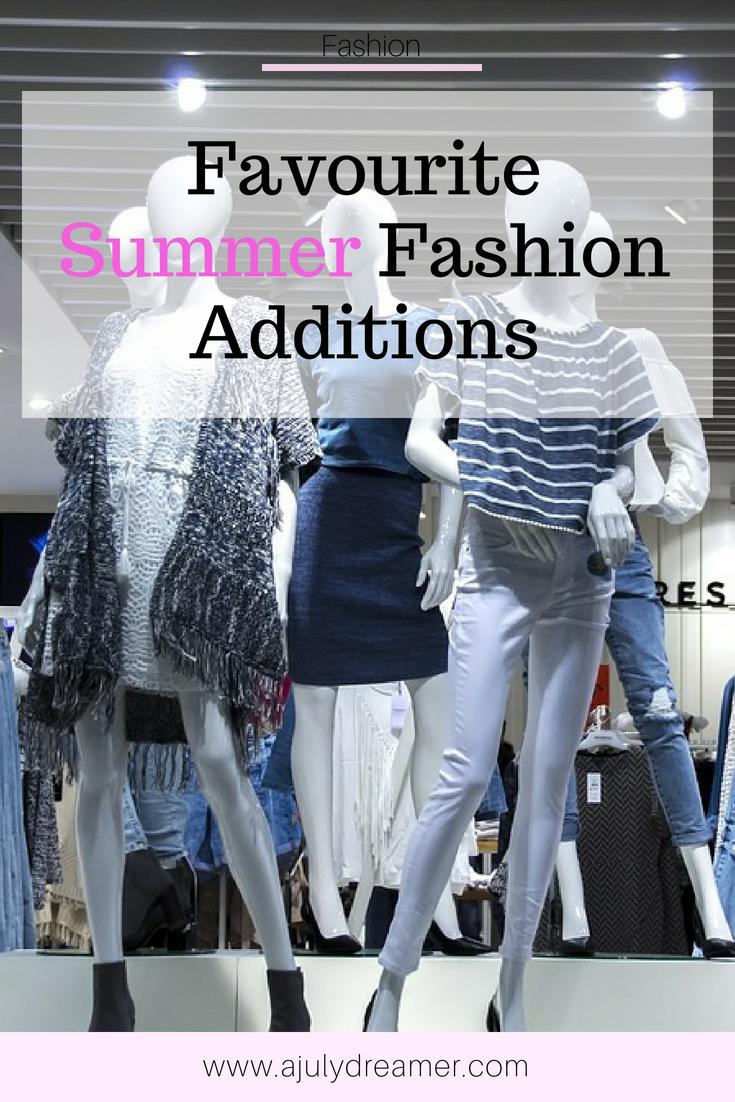 Favourite Summer Fashion Additions