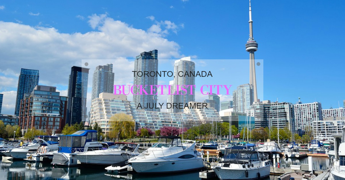 Bucketlist City – Toronto