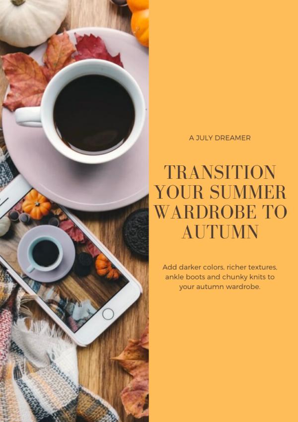 Transition Your Summer Wardrobe to Autumn