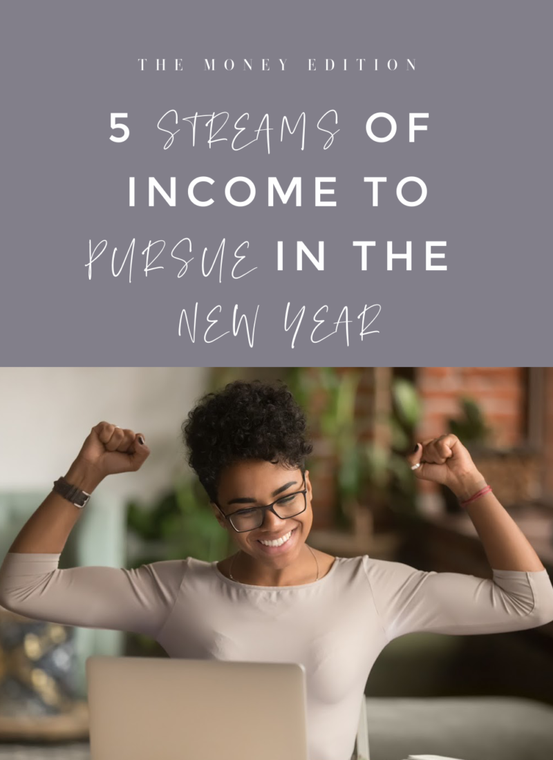 5 streams of income to pursue in the new year