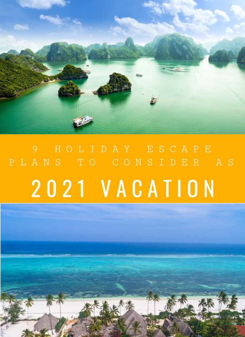 Holiday Escape Plans to consider for The New Year