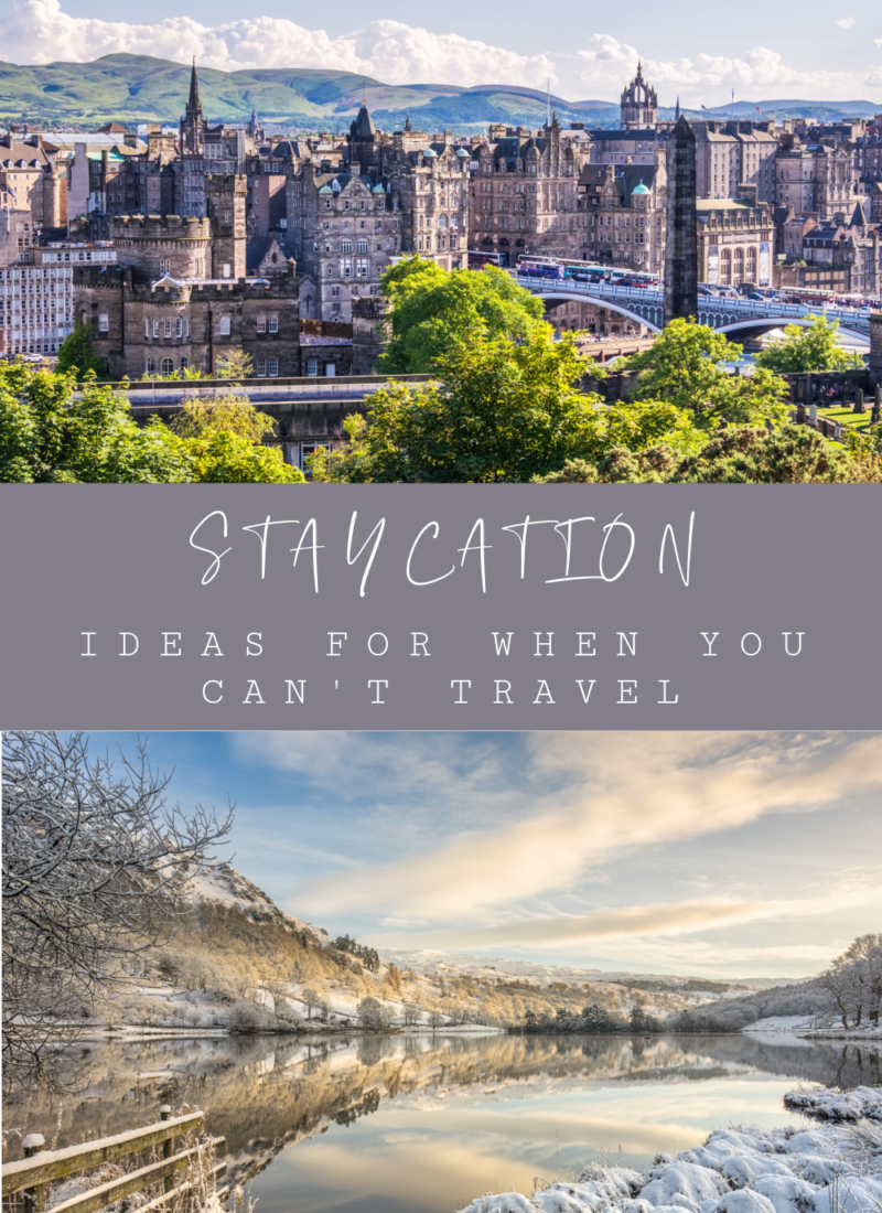 Staycation Ideas for when you can't travel far