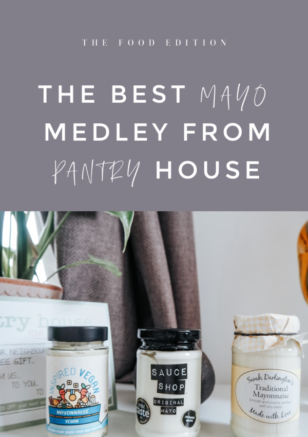 the best mayo medley from Pantry House