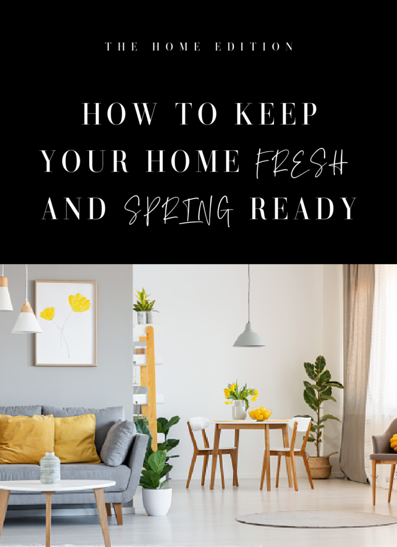 how to keep your home fresh and spring ready