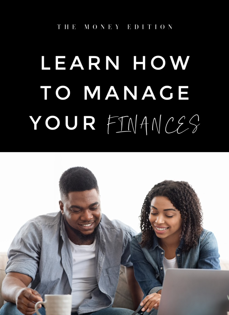 Learn How To Manage Your Finances