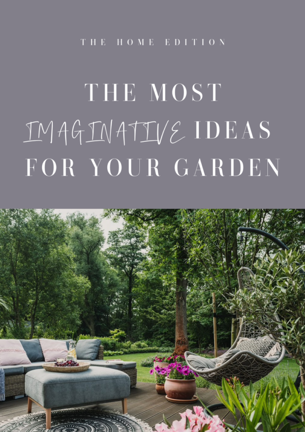 the most imaginative ideas for your garden