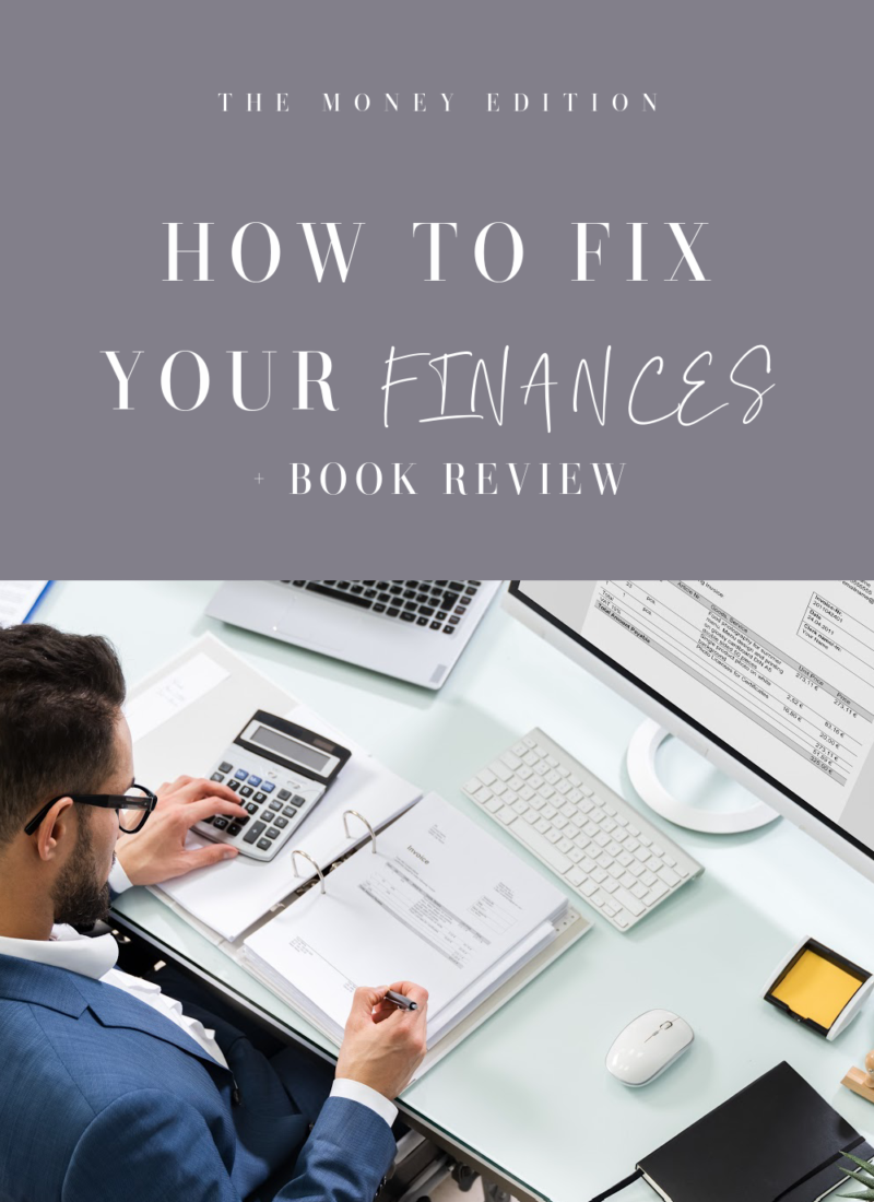 How to Fix your Finances | Book Review